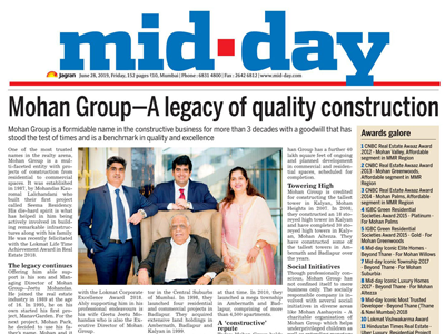 Mid Day : Mohan Group - A legacy of quality construction